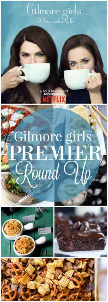 Gilmore Girls Premier Round Up // pumpkinanpeanutbutter.com
