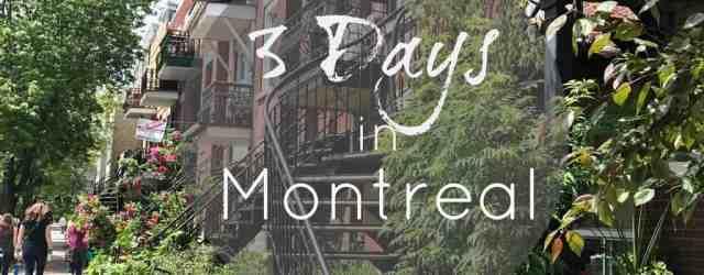 3 Days in Montreal // pumpkinandpeanutbutter.com