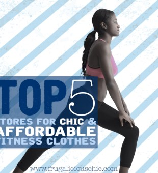Top 5 Stores for Chic and Affordable Fitness Clothes