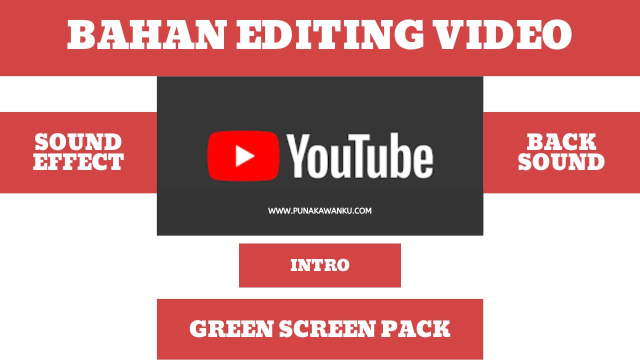 Bahan Editing Video Youtube