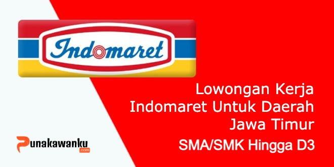 Lowongan Kerja Indomaret Wilayah Jawa Timur