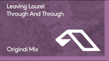 Leaving Laurel – Through And Through