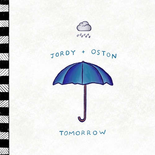 Tomorrow (feat. OSTON)