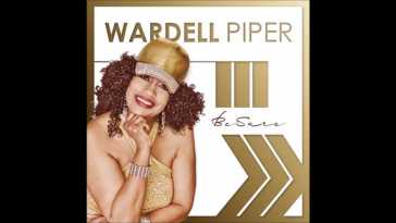 Wardell Piper – Be Sure