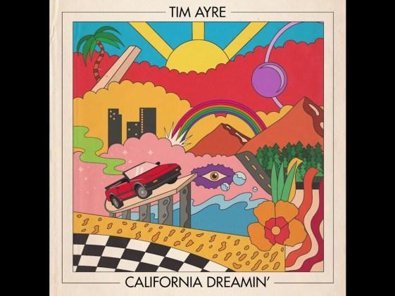 Tim Ayre – California Dreamin'