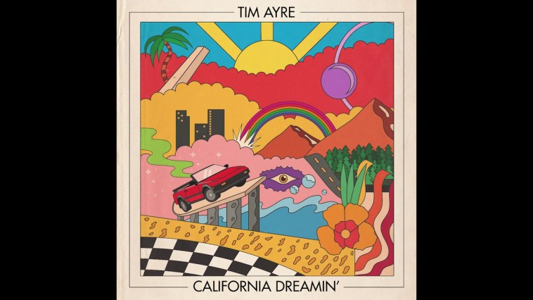 Tim Ayre – California Dreamin'