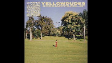 Yellow Dudes – Never Ending Memories