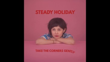 Steady Holiday – Sunny In The Making