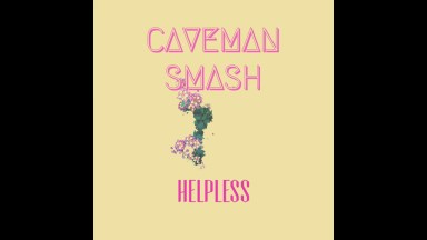Caveman – Helpless
