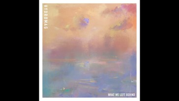Hydromag – What We Left Behind