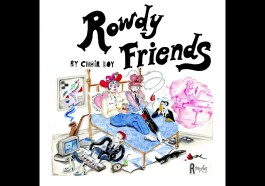Choir Boy – Rowdy Friends