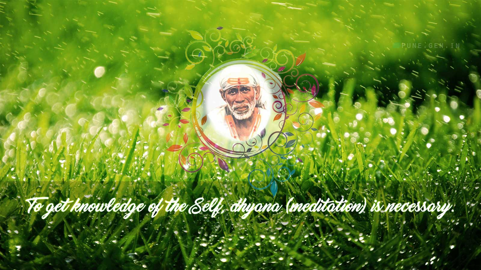 Sai Baba Teaching's : To get knowledge of the Self…