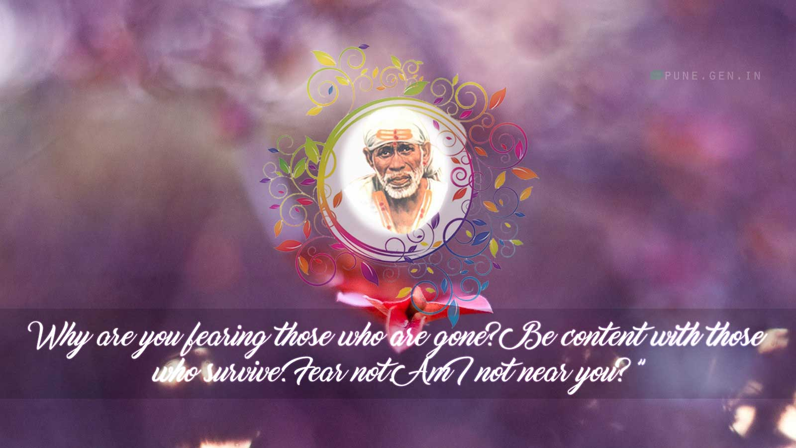 Sai Baba Teaching's : Why are you fearing…