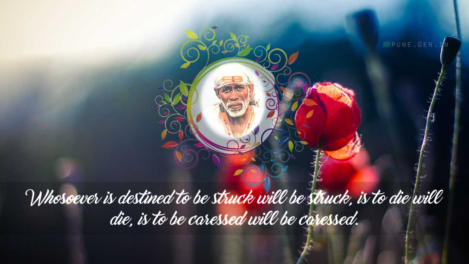 Sai Baba Teaching's : Whosoever is destined…