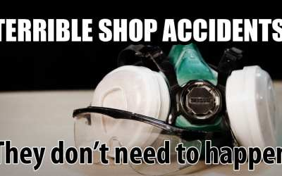 Really Bad Shop Accidents Don't Need to Happen