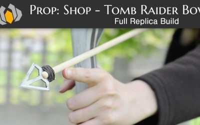 Prop: Shop – Tomb Raider Bow Replica Build