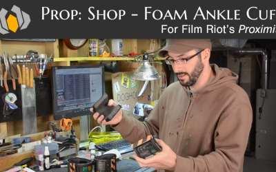 Prop: Shop – Proximity's Ankle Cuff Foam Fabrication Prop Build