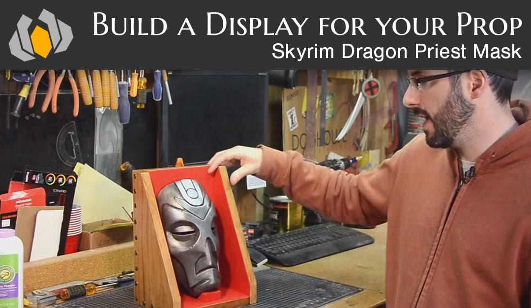 Building a Display for your Cosplay Prop!