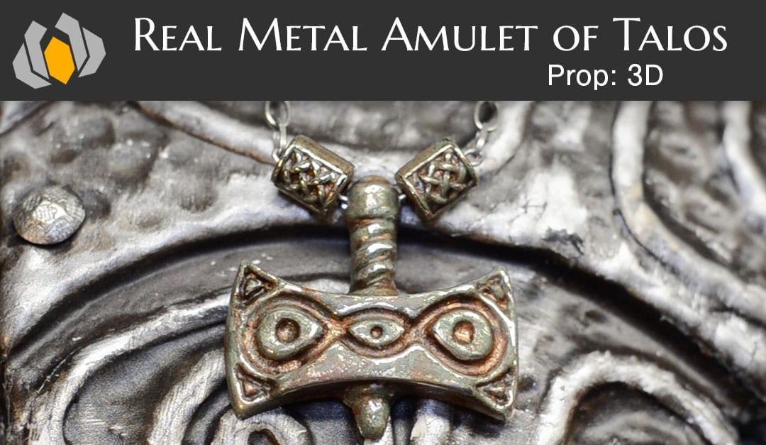 Prop: 3D – Season 1, Episode 5: Real Metal Amulet of Talos