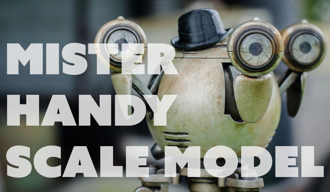 Prop: Shop – Mister Handy Scale Model Build