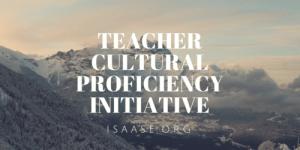 TCPI - Teacher Cultural Proficiency Initiative