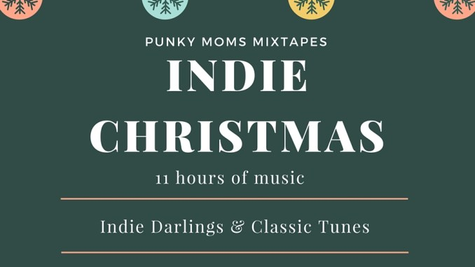an alternative indie christmas playlist 11 hours of christmas classics covered by your favorite indie - Best Spotify Christmas Playlist