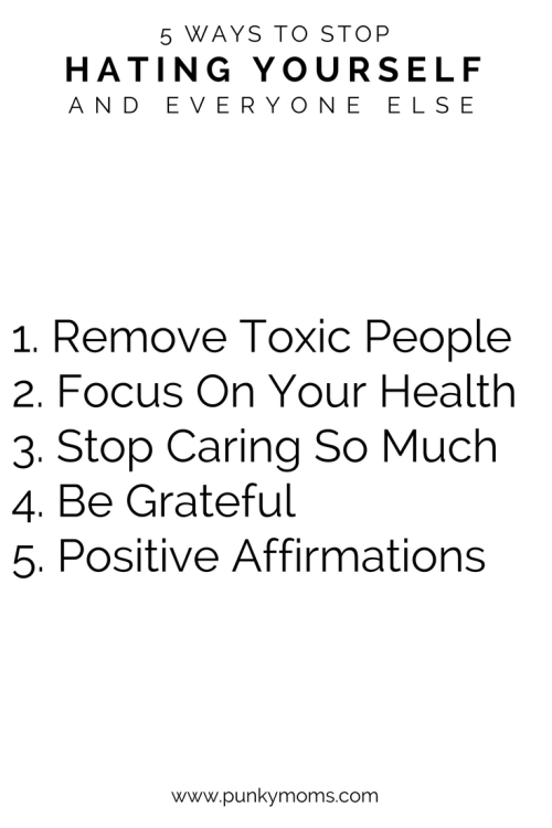 How to stop hating everything. How to gain the mental strength to eliminate one of the largest pieces of toxic filth from your life.