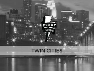 This Punky Moms Chapter covers Twin Cities area of Minnesota including Minneapolis and St. Paul. If you live near here, this is your meetup group.