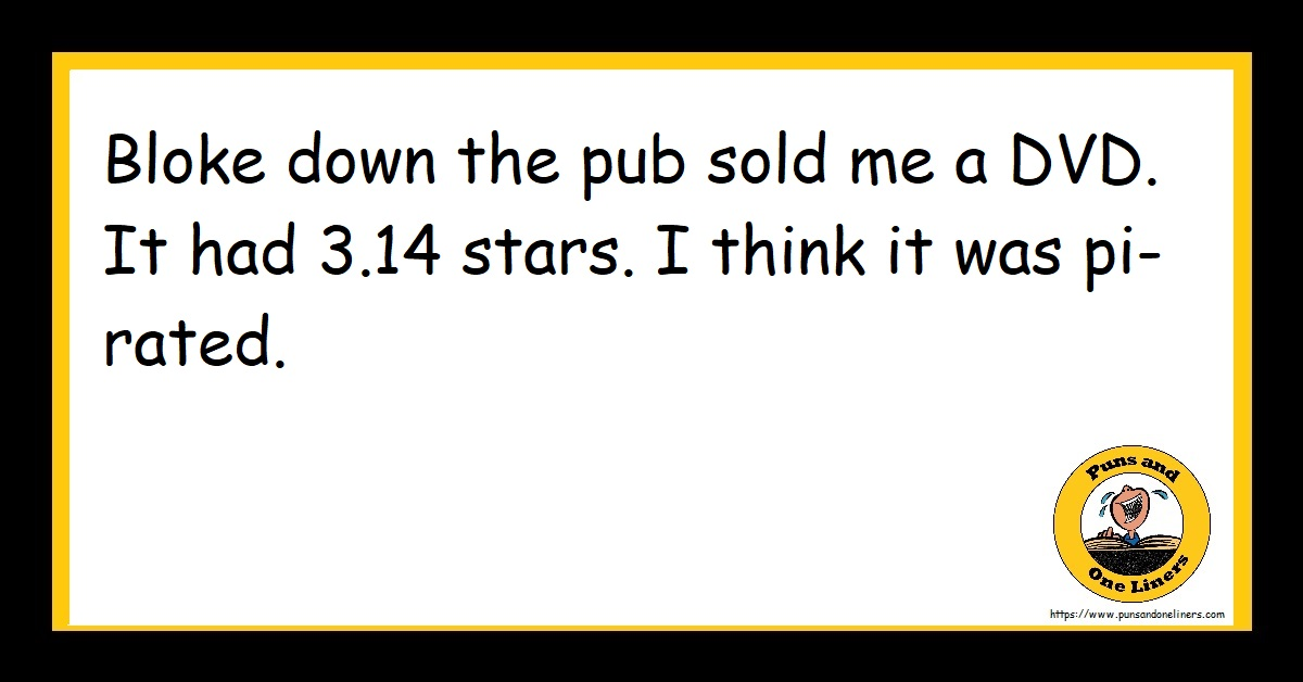 Bloke down the pub sold me a DVD. It had 3.14 stars. I think it was pi-rated.