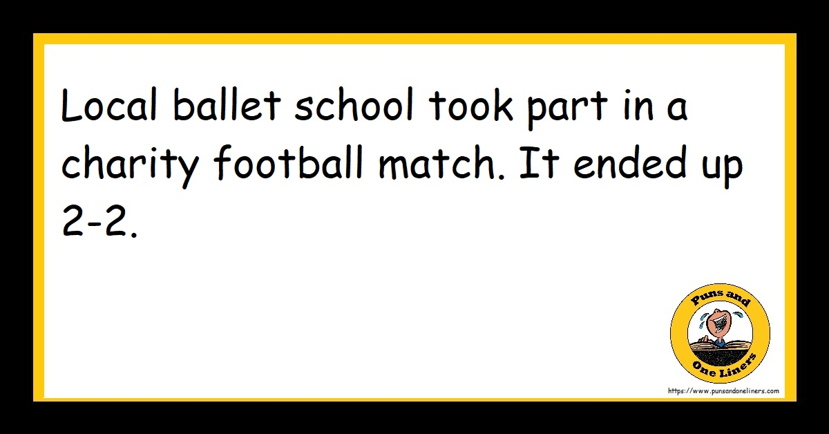 Local ballet school took part in a charity football match. It ended up 2-2.