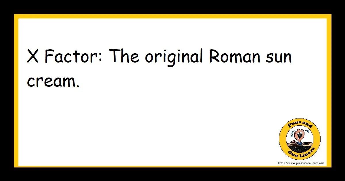 X Factor: The original Roman sun cream.