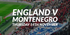 England v Montenegro Preview — November 14th, 2019 @ 7.45pm