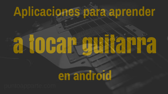 portada Aplicaciones para aprender a tocar guitarra