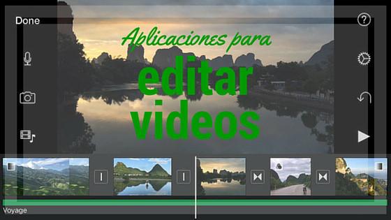 las mejores aplicaciones para editar video