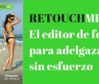 RetouchMe: El editor de fotos para adelgazar sin esfuerzo