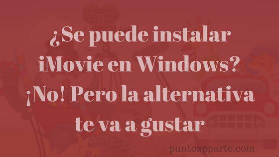 portada instalar iMovie en Windows