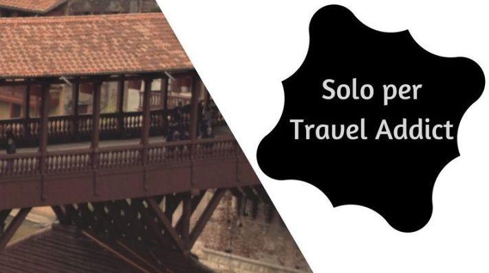 soggiorno a bassano del grappa vista ponte vecchio e scritta solo per travel addicted