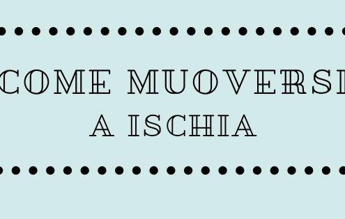 Come muoversi a Ischia
