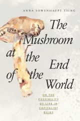 """""""The Mushroom at the End of the World"""""""