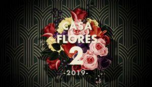 la casa de las flores temporada 2 latino online
