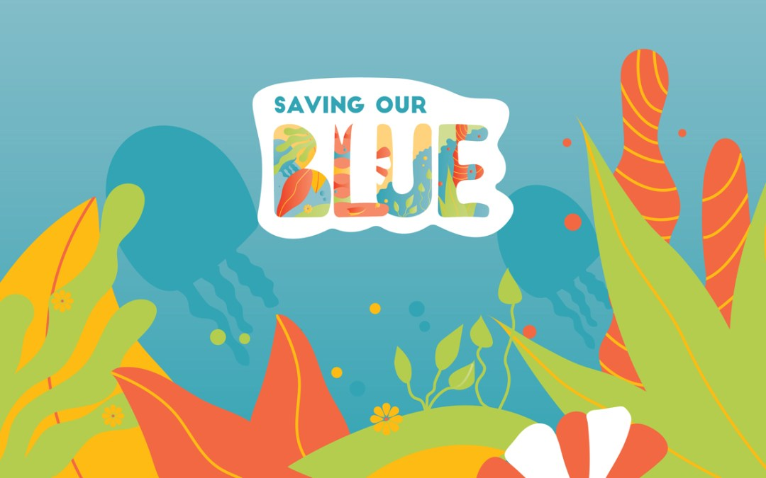 Saving Our Blue
