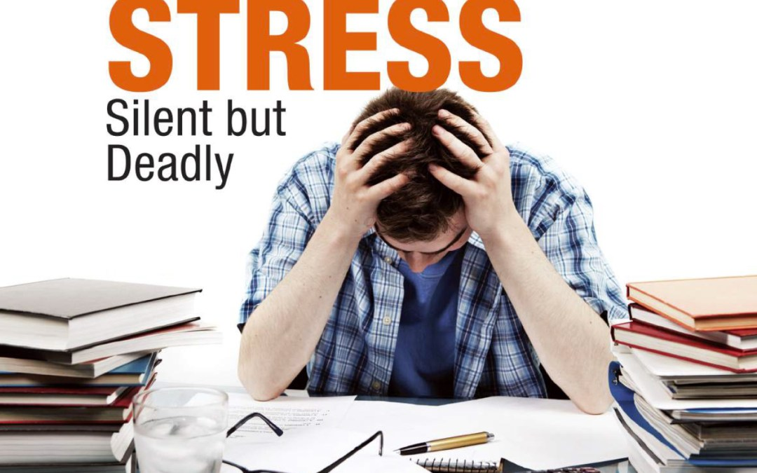 Stress – Silent but Deadly