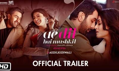Ae Dil Hai Mushkil Official Trailer Ranbir Kapoor Anushka Sharma Aishwarya Rai