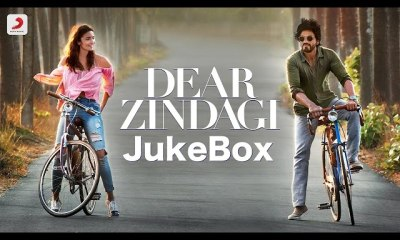 Enjoy Dear Zindagi's Full Audio Jukebox