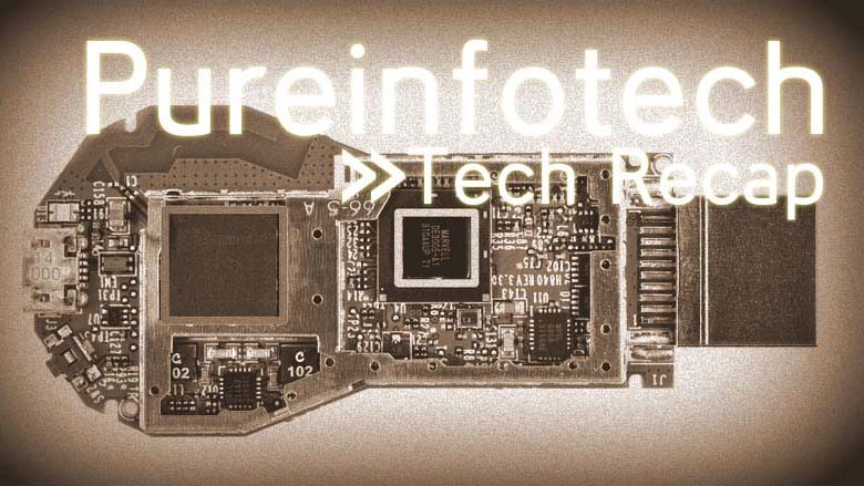 Tech Recap July 28