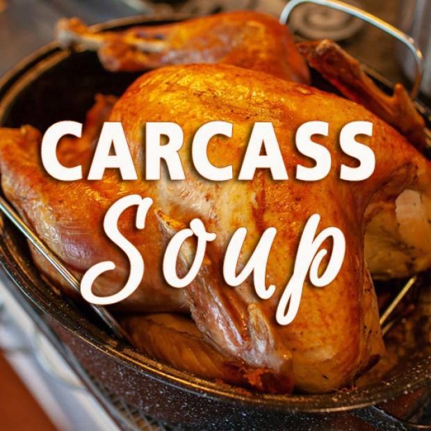 Carcass Soup