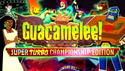 PN Review: Guacamelee! Super Turbo Championship Edition