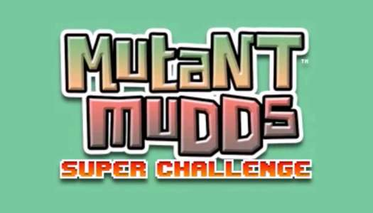 Review: Mutant Mudds Super Challenge