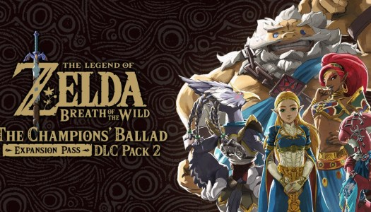Mini-Review: Breath of the Wild DLC Pack 2 – The Champions' Ballad