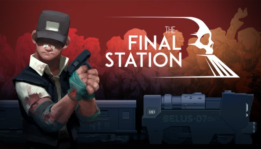 Review: The Final Station (Nintendo Switch)